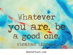 Be good quote